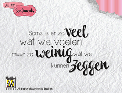 Clear stamp DutchSentiments - Soms is er zoveel wat we